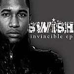 Swish Invincible Ep