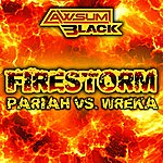 Pariah Firestorm