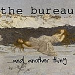 The Bureau ...And Another Thing Remix