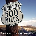 The Hooters 500 Miles - The Best Of