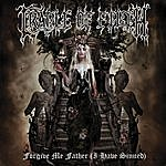 Cradle Of Filth Forgive Me Father (I Have Sinned)