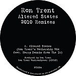 Ron Trent Altered States 2010 Remixes - Single