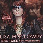 "Lisa McClowry Born Twice (The ""Vampire's Dance"" Mixes) - Ep"