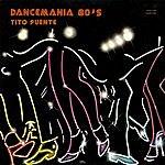 Tito Puente Dancemania 80's (Fania Original Remastered)