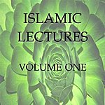 Islamic Lectures 1