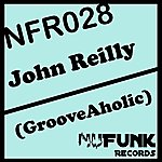 John Reilly Grooveaholic