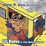 Lil' Rufus John P. Kee Presents Lil' Rufus & The Melody Train