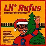 Lil' Rufus Lil' Rufus Sings For The Holidays
