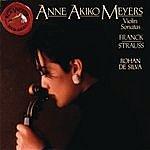 Anne Akiko Meyers Strauss / Franck: Sonatas For Violin & Piano