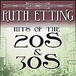 Ruth Etting Hits Of The 20s & 30s