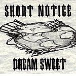 Bison Bison: Short Notice:Dream Sweet