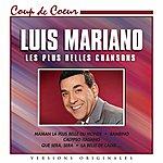 Luis Mariano Luis Mariano : Les Plus Belles Chansons