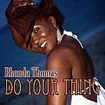 Rhonda Thomas Do Your Thing - Single