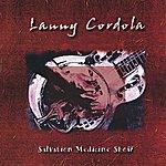 Lanny Cordola Salvation Medicine Show