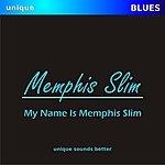 Memphis Slim My Name Is Memphis Slim