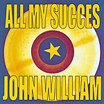 John William All My Succes