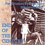 Joe Grushecky & The Houserockers End Of The Century