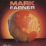 Mark Farner Wake Up