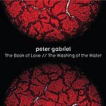 Peter Gabriel The Book Of Love (A Side) / Washing Of The Water (B Side) [Digital 45]