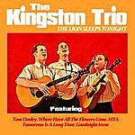 The Kingston Trio The Lion Sleeps Tonight