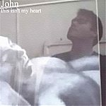 John This Isn't My Heart - Ep