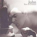 John Star Of Chance - Ep