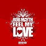 Rob Mayth Feel My Love