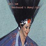 Janis Ian Unreleased 1: Mary's Eyes