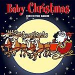 Coro Voci Bianche Baby Christmas