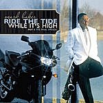 Mark Baker Ride The Tide While It's High Part II