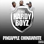 Hardy Boyz Pineapple Chinawhite