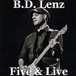 B.D. Lenz Five & Live