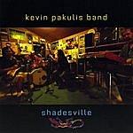 Kevin Pakulis Shadesville