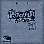 Paranoid Social Club Axis III & I