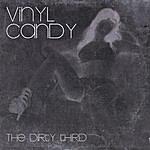 Vinyl Candy The Dirty Third
