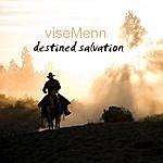 Vise Menn Destined Salvation