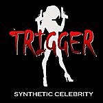 Trigger Synthetic Celebrity