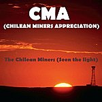 The CMA The Chilean Miners (Seen The Light)