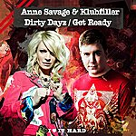 Anne Savage Dirty Dayz / Get Ready