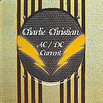 Charlie Christian Ac-DC Current