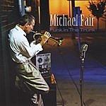 Michael Fair Funk In The Trunk