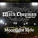 Mark Chapman Moonlight Ride (Studio Version)