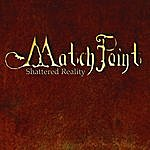 Matchpoint Shattered Reality
