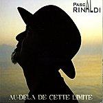 Pascal Rinaldi Au-Delà De Cette Limite