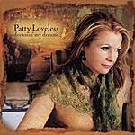 Patty Loveless Dreamin' My Dreams