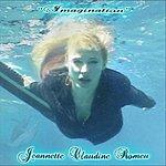 "Jeannette Claudine Romeu A.K.A. Galaxy Girl ""Imagination"""