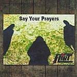Flint Say Your Prayers