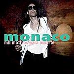 Monaco MIL Motivos Para Odiarte
