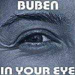 Buben In Your Eye