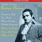 Gino Bechi Giordano: Andrea Chénier, Vol. 2 [1941]